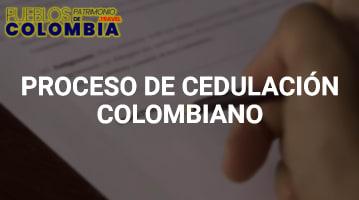 Proceso de Cedulación colombiano