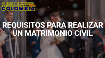 Requisitos para el Matrimonio Civil
