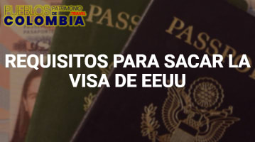 Requisitos para Sacar la Visa Americana