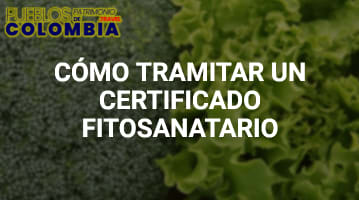 Cómo tramitar un Certificado Fitosanitario