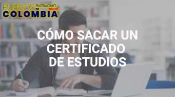 Cómo Sacar un Certificado de Estudios