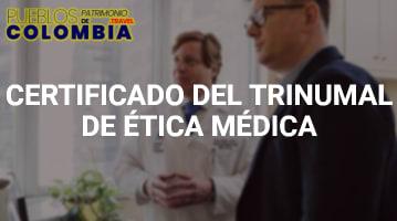 Certificado tribunal de ética médica