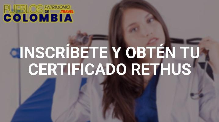 Inscribete y Obtén tú Certificado RETHUS