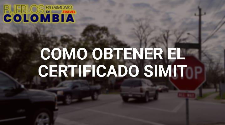 Cómo Obtener el Certificado Simit