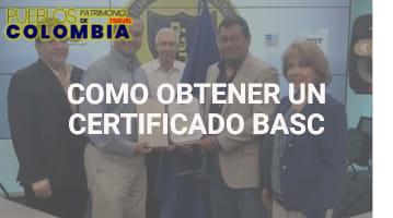 Cómo Obtener un Certificado Basc