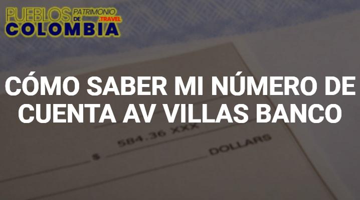 Como saber mi número de cuenta Av Villas Banco