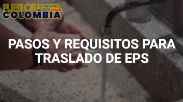 Pasos y Requisitos para Traslado de EPS
