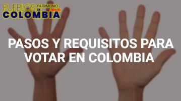 Pasos y Requisitos para Votar en Colombia