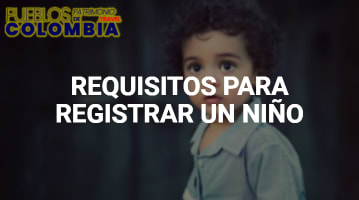 Requisitos para registrar un niño