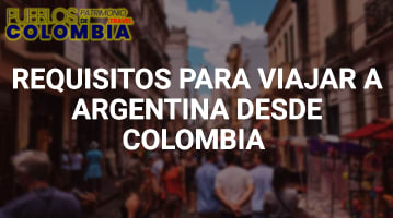 Requisitos para viajar a Argentina