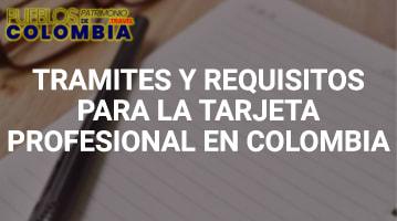Trámites y requisitos para la tarjeta profesional en Colombia