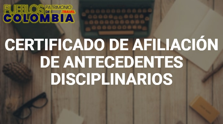 Certificado de Afiliación de Antecedentes disciplinarios