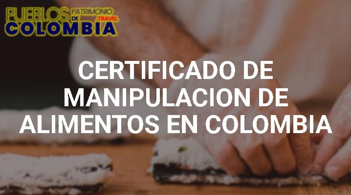 Certificado de Manipulación de Alimentos en Colombia