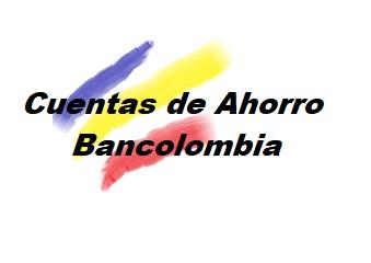 tipos de Cuenta de Ahorros en Bancolombia