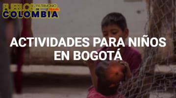 Actividades para niños en Bogotá