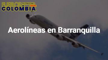 Aerolíneas en Barranquilla