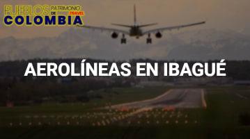 Aerolíneas en Ibagué