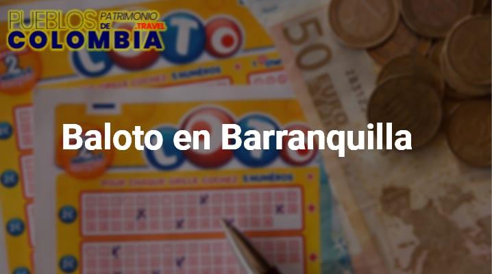 Baloto en Barranquilla