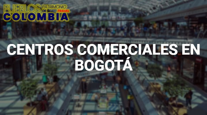 Centros Comerciales en Bogotá