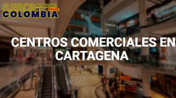 Centros Comerciales en Cartagena
