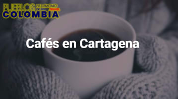 Cafés en Cartagena