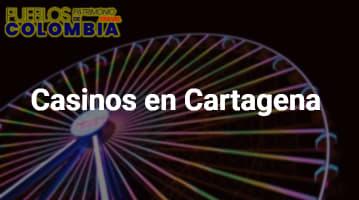 Casinos en Cartagena