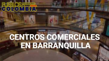Centros comerciales en Barranquilla