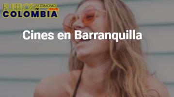 Cines en Barranquilla
