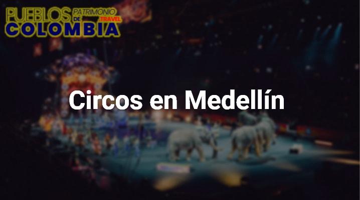 Circos en Medellín
