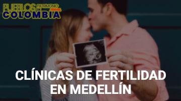 Clínicas de Fertilidad en Medellín