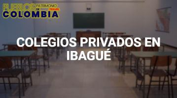 Colegios Privados en Ibagué