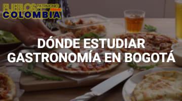 Donde estudiar gastronomía en Bogotá
