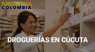 Droguerías en Cúcuta