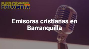 Emisoras cristianas en Barranquilla