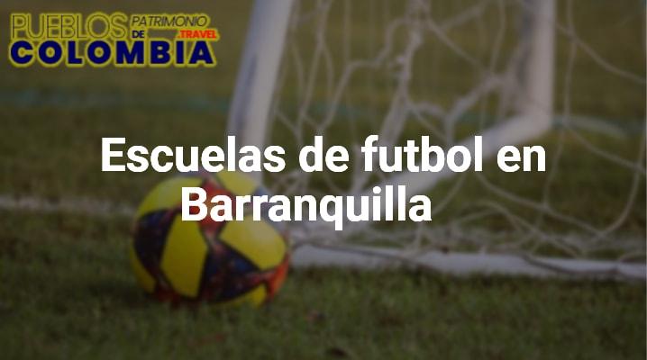Escuelas de futbol en Barranquilla