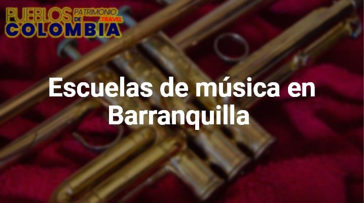 Escuelas de música en Barranquilla