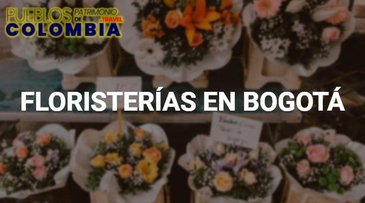 Floristerías en Bogotá