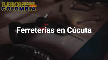 Ferreterías en Cúcuta