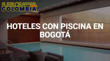 Hoteles con piscina en Bogotá