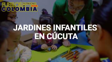 Jardines infantiles en Cúcuta