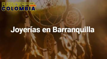 Joyerías en Barranquilla