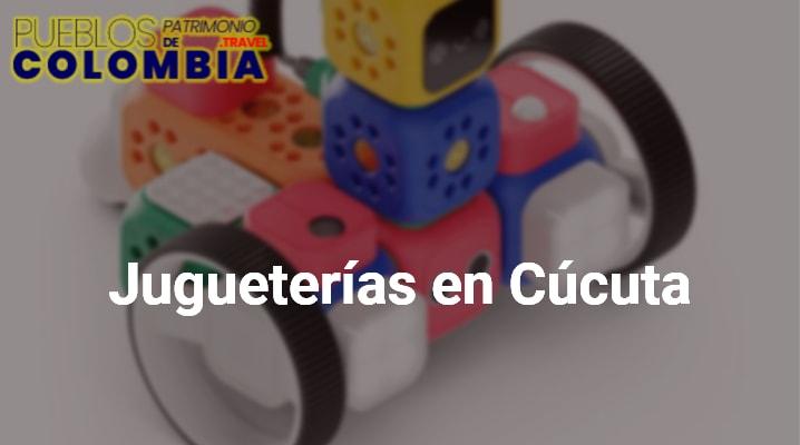 Jugueterías en Cúcuta