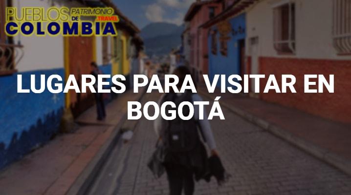 Lugares para visitar en Bogotá