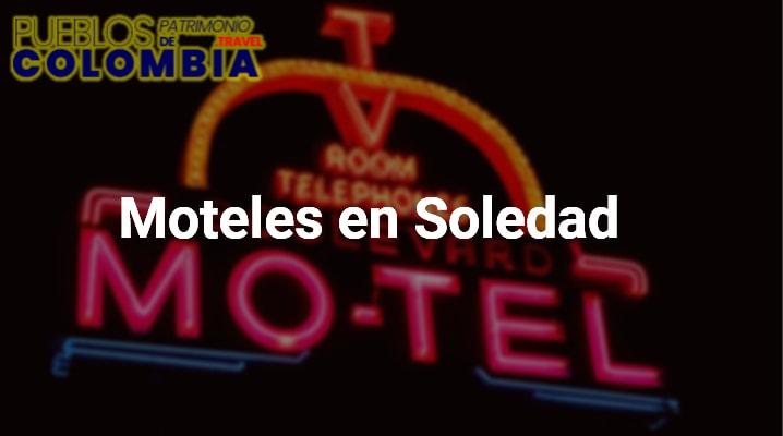 Moteles en Soledad
