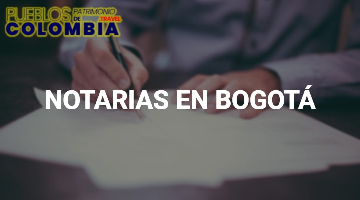 Notarias en Bogotá