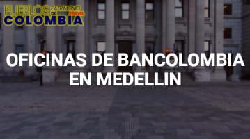 Oficinas de Bancolombia en Medellín