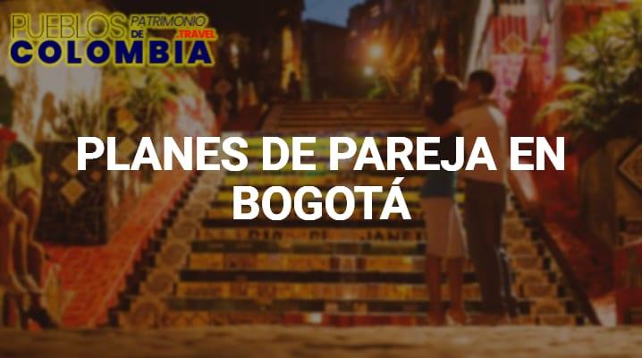 Planes de pareja en Bogotá