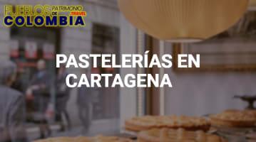 Pastelerías en Cartagena