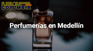 Perfumerías en Medellín