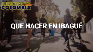 Que hacer en Ibagué
